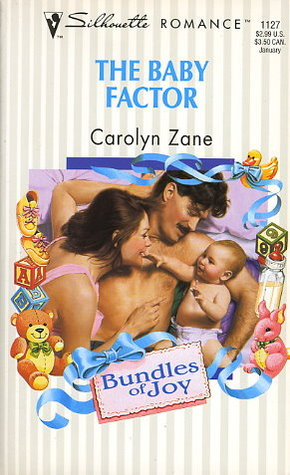 The Baby Factor by Carolyn Zane