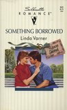 Something Borrowed (You're Invited, #3)