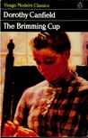 The Brimming Cup by Dorothy Canfield Fisher