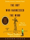 The Boy Who Harnessed the Wind: Creating Currents of Electricity and Peace