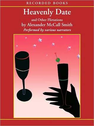 Heavenly Date by Alexander McCall Smith
