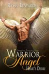 Warrior Angel, Heart's Desire (Immortal Pleasures, #1)