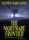 The Nightmare Frontier