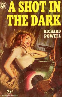 A Shot In The Dark by Richard Powell