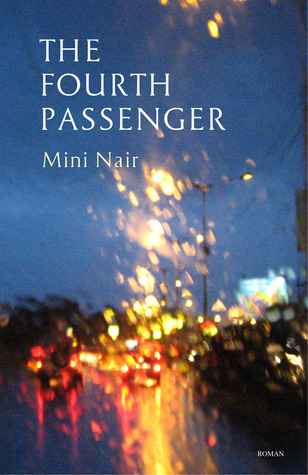 The Fourth Passenger by Mini Nair
