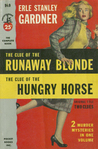 The Clue of the Runaway Blonde / The Clue of the Hungry Horse