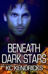 Beneath Dark Stars (Sundown, #2)