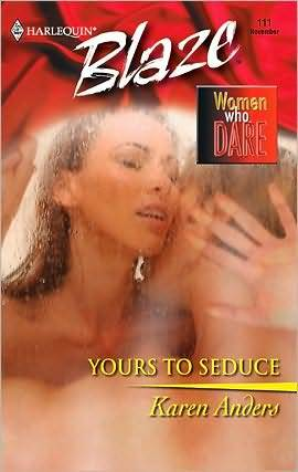 Download Yours to Seduce (Women Who Dare #2) by Karen Anders PDF