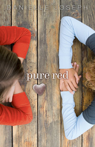 Pure Red by Danielle Joseph
