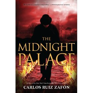 The Midnight Palace by Carlos Ruiz Zafn