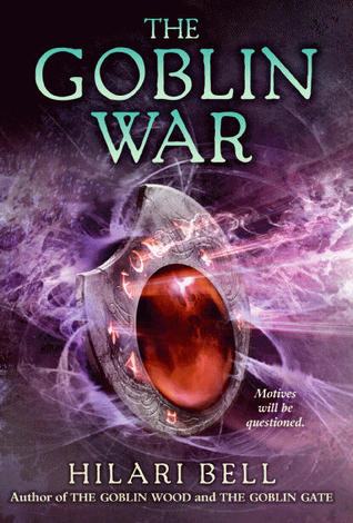 The Goblin War by Hilari Bell