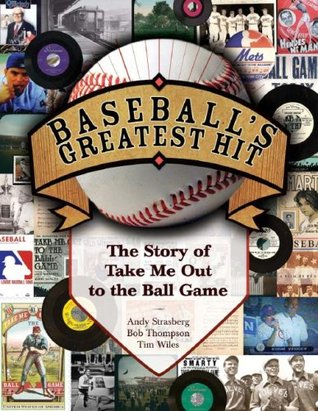 Baseball's Greatest Hit by Andy Strasberg