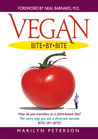Vegan Bite by Bite by Marilyn Peterson