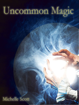 Uncommon Magic