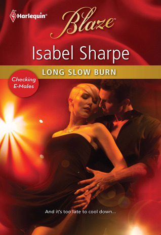Long Slow Burn by Isabel Sharpe