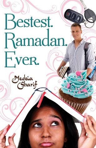 9541241 Audrey Reviews: Bestest. Ramadan. Ever. by Medeia Sharif