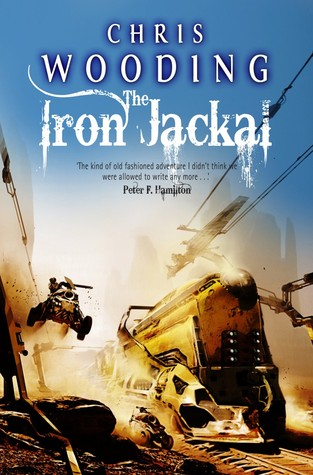 The Iron Jackal by Chris Wooding