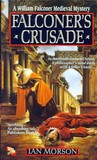 Falconer's Crusade (William Falconer, #1)