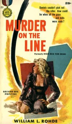 Murder On The Line by William L. Rohde