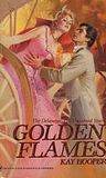 Golden Flames (The Delaneys, #8) (The Delaneys, The Untamed Years, #1)