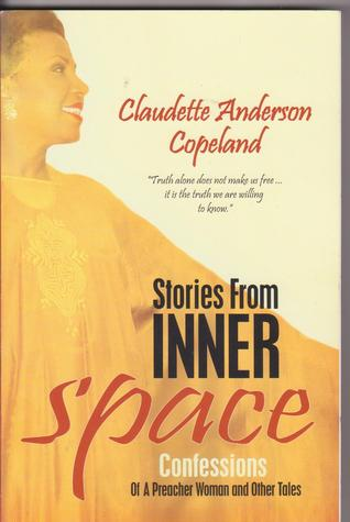 Stories from Inner Space: Confessions of a Preacher Woman and Other Tales