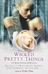 Wicked Pretty Things by Trisha Telep