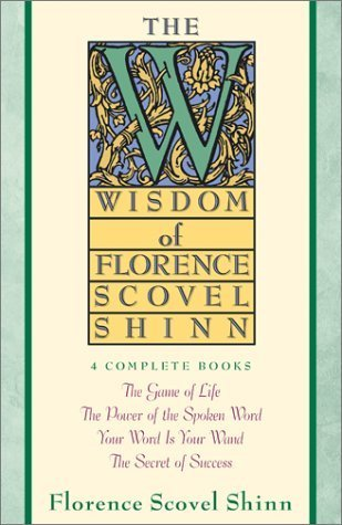 Wisdom of Florence Scovel Shinn