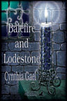 The Balefire Chronicles: Balefire and Lodestone