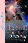 His Ship, Her Fantasy (Mates of the Guardians #1)