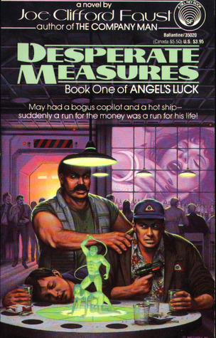 Desperate Measures by Joe Clifford Faust