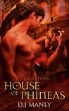 House of Phineas (Gladiators, #2)
