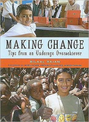 Making Change: Tips from an Underage Overachiever: Tips from an Underage Overachiever