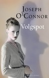 Volgspot by Joseph O'Connor