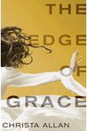 Edge of Grace by Christa Allan