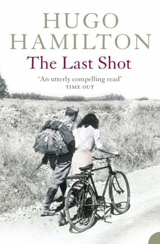 The Last Shot Hugo Hamilton