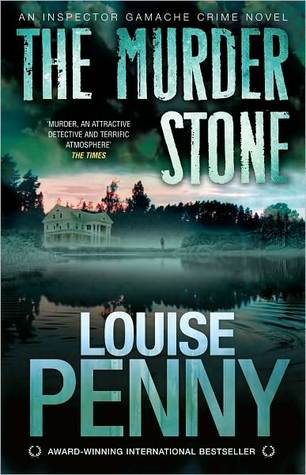 The Murder Stone by Louise Penny