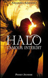 Halo (L'amour interdit, #1)