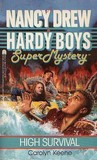 High Survival (Nancy Drew and the Hardy Boys: Super Mystery, #10)