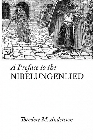 A Preface to the Nibelungenlied