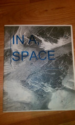 In A, Space by M. Kitchell