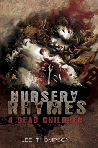 Free Download Nursery Rhymes 4 Dead Children (Division #4) PDF by Lee  Thompson