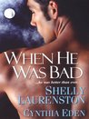 When He Was Bad (includes Magnus Pack, #4)
