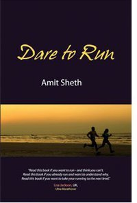 Dare to Run by Amit Sheth