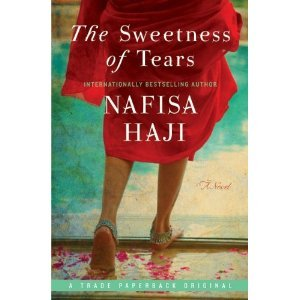The Sweetness of Tears by Nafisa Haji