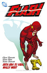 Flash 03: Esta era tu vida, Wally West