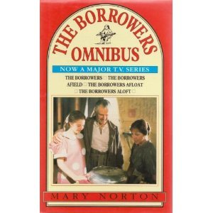 The Borrowers Omnibus by Mary Norton
