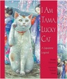 I Am Tama, Lucky Cat