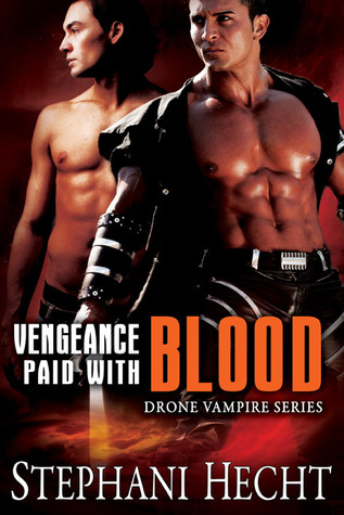Vengeance Paid With Blood by Stephani Hecht