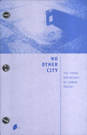 No Other City: The Ethos Anthology of Urban Poetry