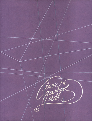 Love Gathers All: The Philippines-Singapore Anthology of Love Poetry